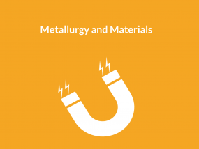 metallurgy and materials
